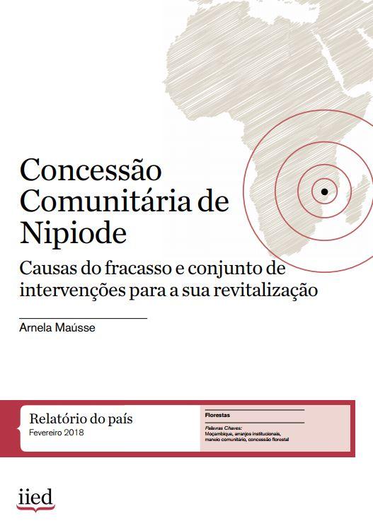 Concessão Comunitária de Nipiode: Causas do fracasso e conjunto de intervenções para a sua revitalização