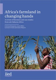 Africa's farmland in changing hands: A review of literature and case studies from sub-Saharan Africa