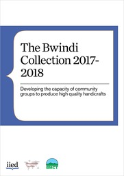 The Bwindi Collection 2017-2018. Developing the capacity of community groups