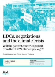 LDCs, negotiations and the climate crisis: Will the poorest countries benefit from the COP24 climate package?
