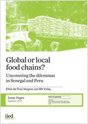 Global or local food chains? Uncovering the dilemmas in Senegal and Peru