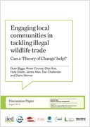 Engaging local communities in tackling illegal wildlife trade - Can a 'Theory of Change' help' .