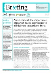 Aid in context: the importance of market-based approaches to aid delivery in northern Syria
