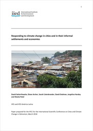 Responding to Climate Change in Cities and in their Informal Settlements and Economies
