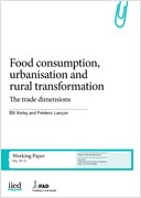 Food consumption, urbanisation and rural transformation: the trade dimensions