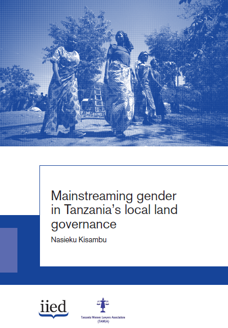 Mainstreaming gender in Tanzania's local land governance