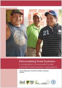 Democratising forest business: a compendium of successful locally controlled forest business organisations