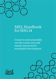 MEL Handbook for SDG 14 - Conserve and sustainably use the oceans, seas and marine resources for sustainable development