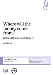 Where will the money come from ? SDI and Local Level Finance
