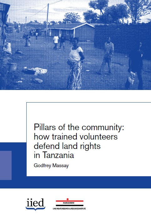 Pillars of the community: how trained volunteers defend land rights in Tanzania
