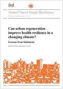 Can urban regenerate improve health resilience in a changing climate?