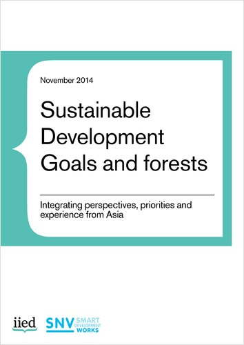 Sustainable Development Goals and forests: Integrating perspectives, priorities and experience from Asia