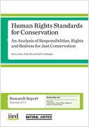 Human Rights Standards for Conservation: An analysis of responsiblities, rights and redress for just conservation