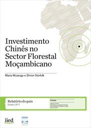 Investimento Chinês no Sector Florestal Moçambicano (Português)