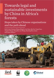 Towards legal and sustainable investments by China in Africa's forests