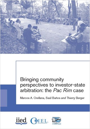Cover image of the write-up Bringing community perspectives to investor-state arbitration: the Pac Rim case