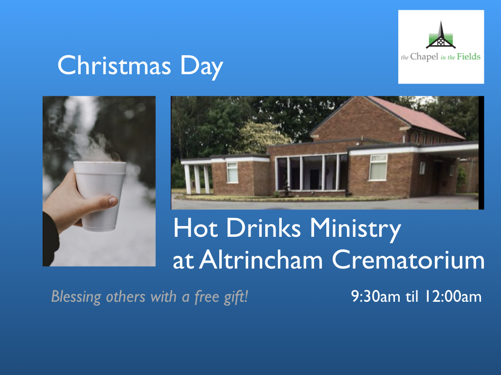 Hot drinks ministry at Altrincham Crematorium - 9:30am until 12:00am - Bless others with a free gift!