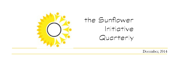 The Sunflower Initiative Quarterly