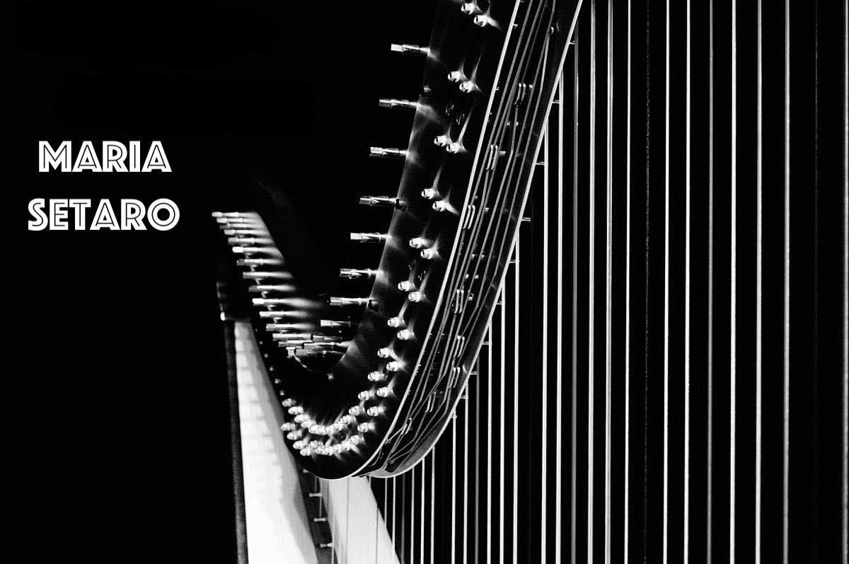 Pomeriggi musicali  ARPÈGE , MELODIE DALLA FRANCIA  MARIA SETARO, Arpa