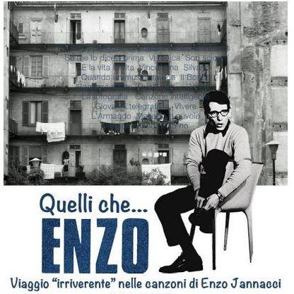 Quelli che...ENZO , Viaggio nelle canzoni di Enzo Jannacci
