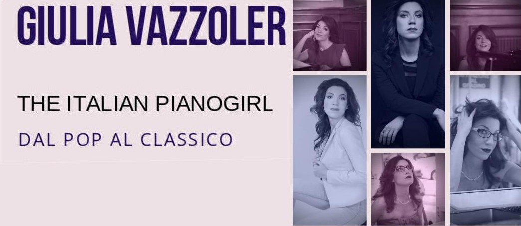 The italian pianogirl  GIULIA VAZZOLER