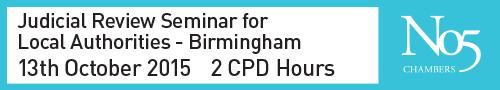 No 5 Judicial Review Seminar for LAs - Birmingham