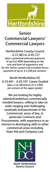 Senior Commercial and Commercial Lawyers. Hertfordshire County Council (HCC) and North Hertfordshire District Council (NHDC) need Senior Commercial Lawyers and Commercial Lawyers to help drive forward the delivery of a centre of excellence