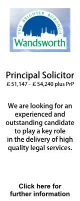London Borough of Wandsworth Principal Solicitor. £51,147 - £54,240 p.a.