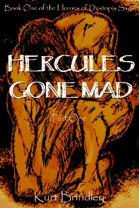 Hercules Gone Mad Part One - Rebels for Love