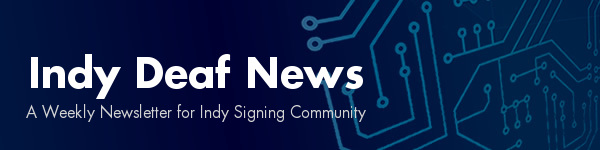 Indy Deaf News