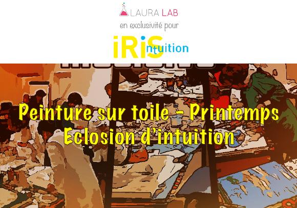Peinture Intuitive - Printemps - Iris Intuition