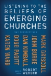 Listening the the Beliefs of Emerging Churches