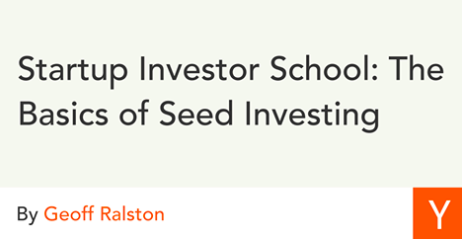 Startup Investor School: The Basics of Seed Investing
