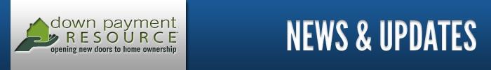 Down Payment Resource | News & Updates