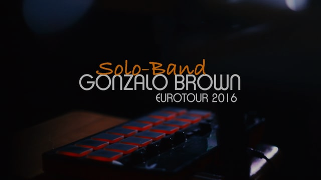 GONZALO BROWN_SOLO BAND Oslo 2016