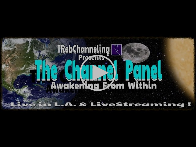 The Channel Panel 2  Awakening From Within  UPDATE