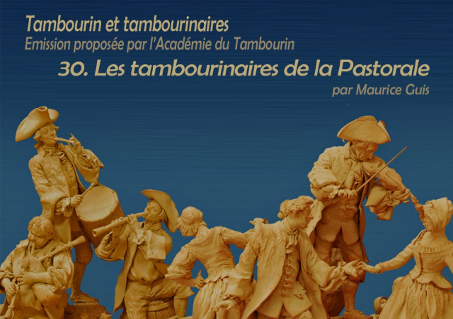Tambourin et tambourinaires 030 Le tambourinaire de la Pastorale