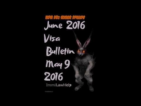 Immigration Law Show May 9 2016 - June 2016 Visa Bulletin