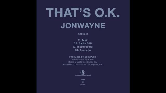 Jonwayne - That's O.K.