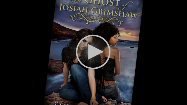 The Ghost of Josiah Grimshaw book trailer for teens