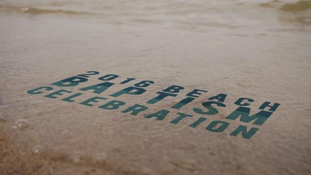 Beach Baptism Celebration 2016 - Recap Video
