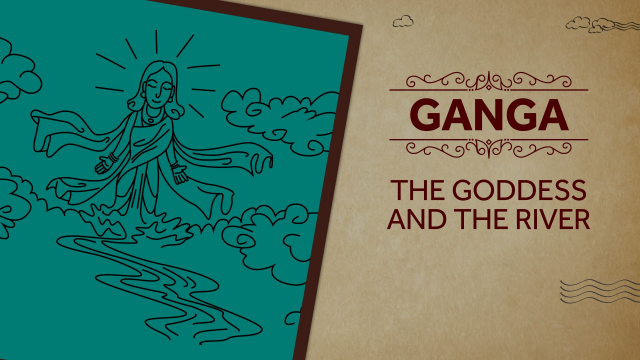 Ganga - The Goddess and the River