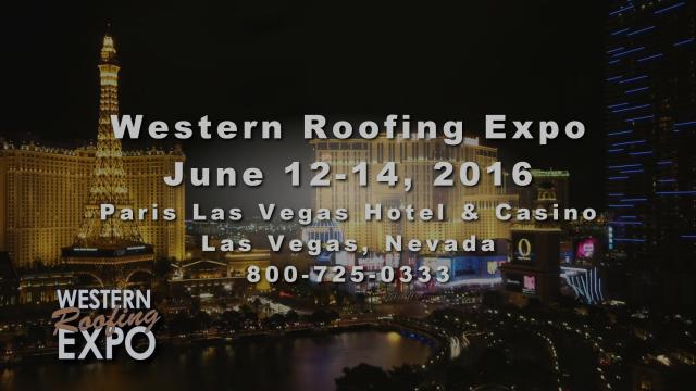 2016 Western Roofing Expo | Paris Las Vegas Hotel & Casino