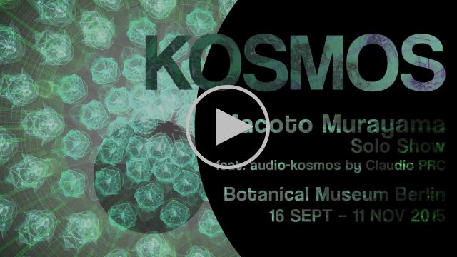 KOSMOS. Macoto Murayama Solo Show feat. audio-kosmos by Claudio PRC