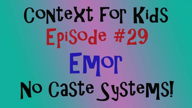 Emor - No Caste Systems!