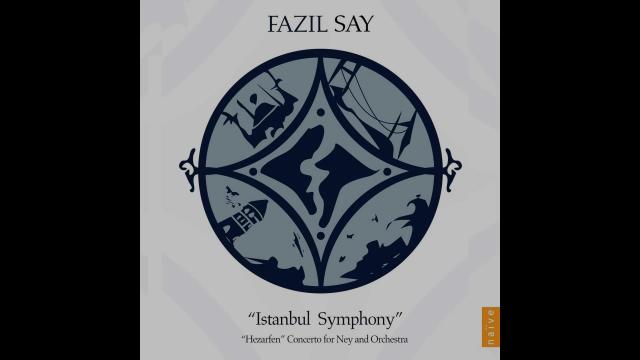 Fazil Say - Istanbul Symphony Op.28: VI.Oriental Night
