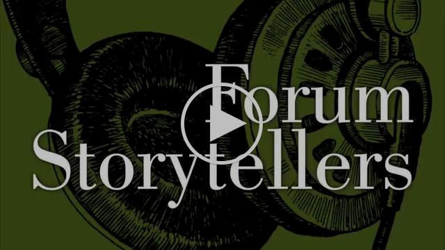 Forum Storytellers Trailer 1