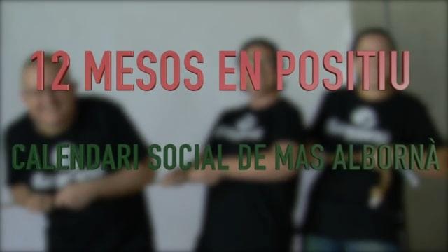 El calendari social de Mas Albornà: 12 mesos en positiu!