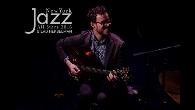 Gilad Hekselman - New York Jazz All Stars