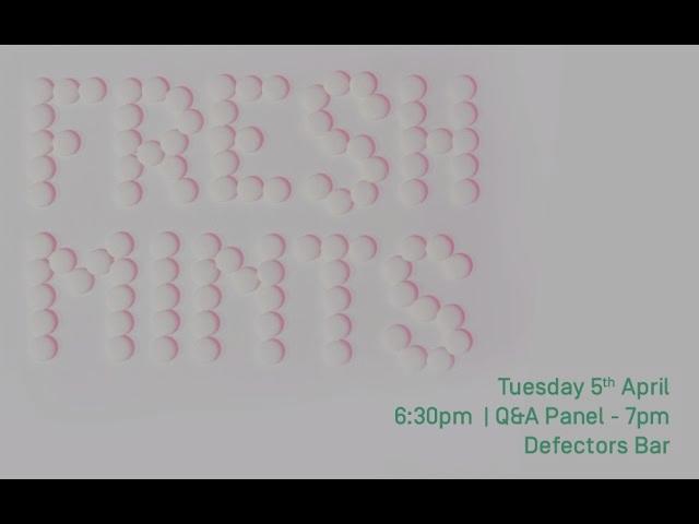 FRESH MINTS - Panel Discussion